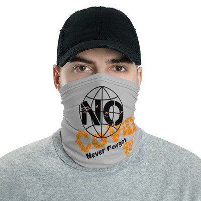 No Covid  Face Mask / Neck gaiter