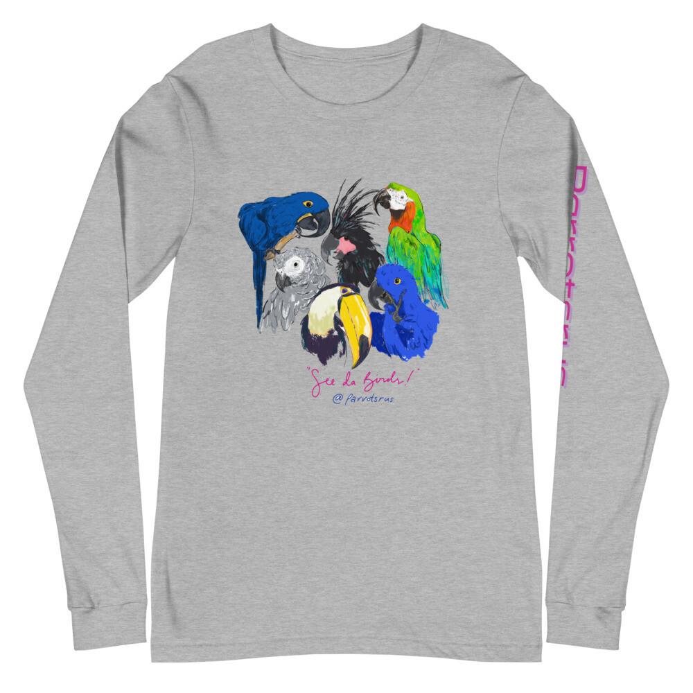 """See Da Birds"" Selfie featuring the Parrotsrus Flock with Parrotsrus on Left Sleeve - Unisex Long Sleeve Tee"