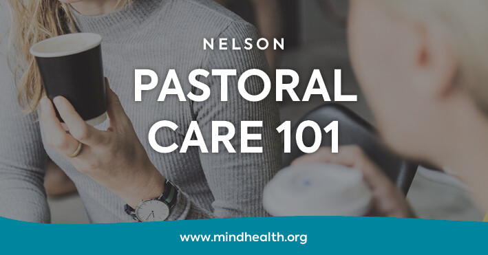 Pastoral Care 101 (Nelson)