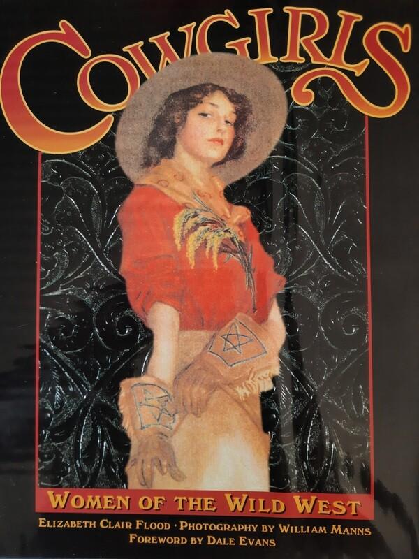 Cowgirls - Women Of The Wild West