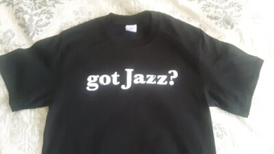 """""""Got Jazz?"""" T-Shirt"""