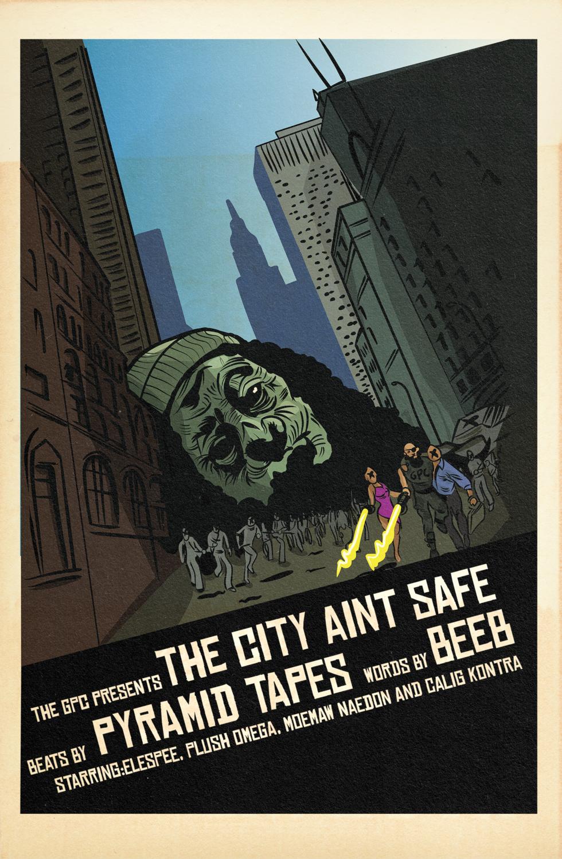 """""""THE CITY AINT SAFE"""" ALBUM POSTER 36"""" X 24"""""""