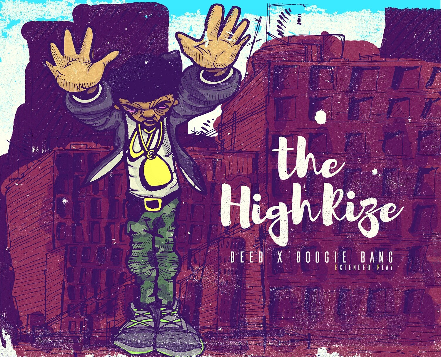 """The High Rize"""