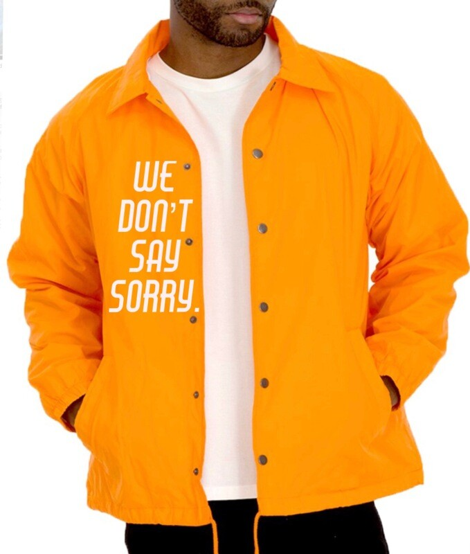 We Don't Say Sorry Jacket