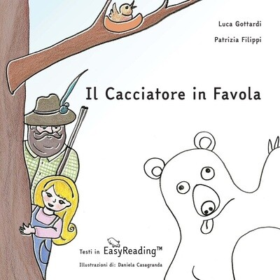 Il Cacciatore in Favola, italiano ed