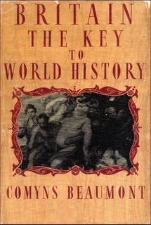 BRITAIN - THE KEY TO WORLD HISTORY (HARDBACK)