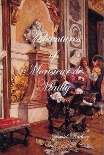 ADVENTURES OF MONSIEUR DE MAILLY (PAPERBACK)