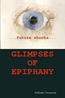 GLIMPSES OF EPIPHANY - WILLIAM DONAVAN (PAPERBACK)