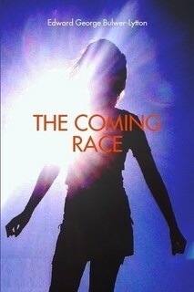 THE COMING RACE (PAPERBACK)