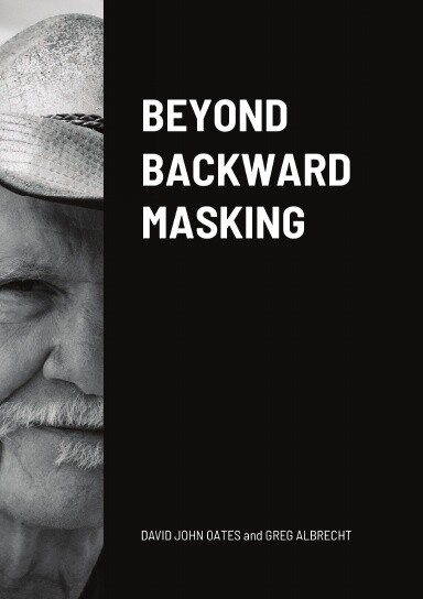 BEYOND BACKWARD MASKING - DAVID OATES (PAPERBACK)