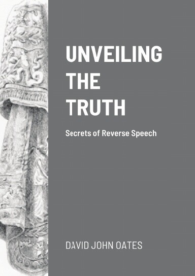 UNVEILING THE TRUTH - DAVID OATES (PAPERBACK)