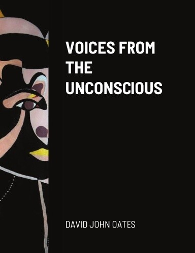 VOIVES FROM THE UNCONSCIOUS
