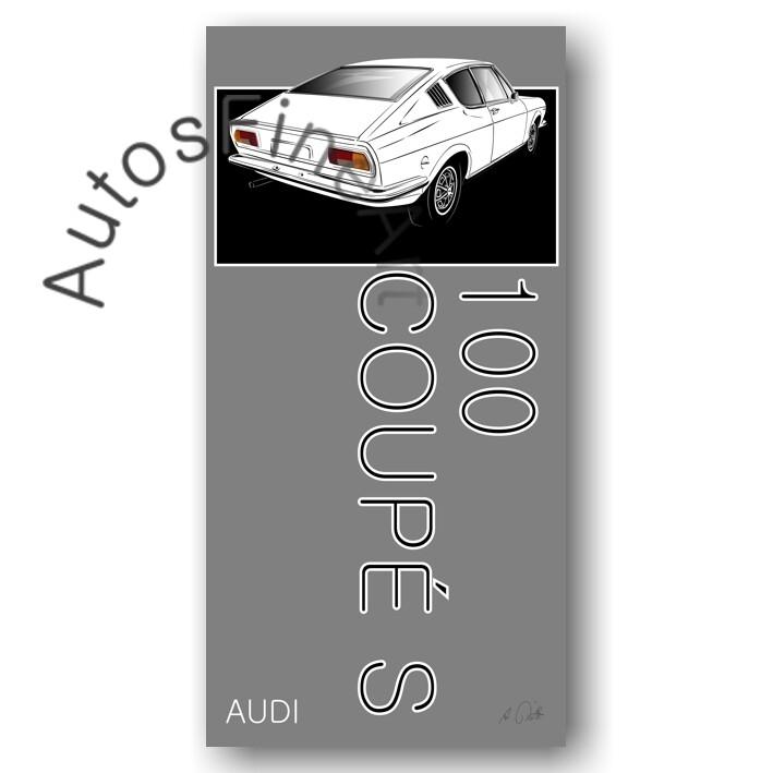 Audi 100 Coupe S - Kunstdruck No. 147named