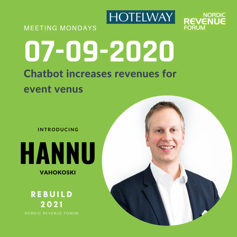 Meeting Mondays 7.9.2020 - Chatbot increases event venue revenues