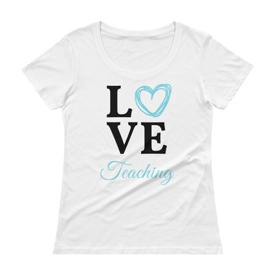 'Love Teaching' Ladies' Scoopneck T-Shirt