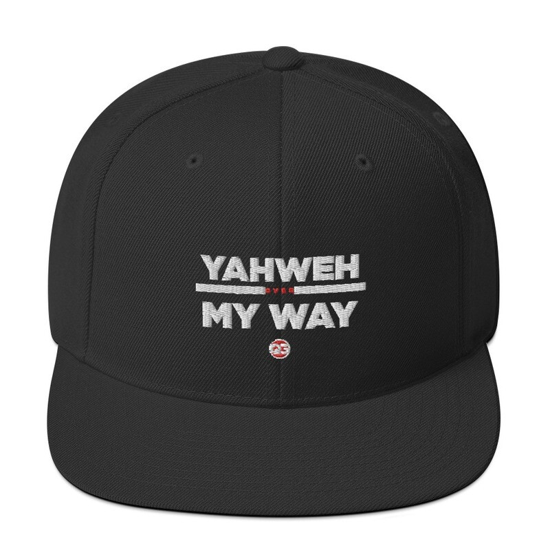 YAHWEH OVER MYWAY - Snapback Hat