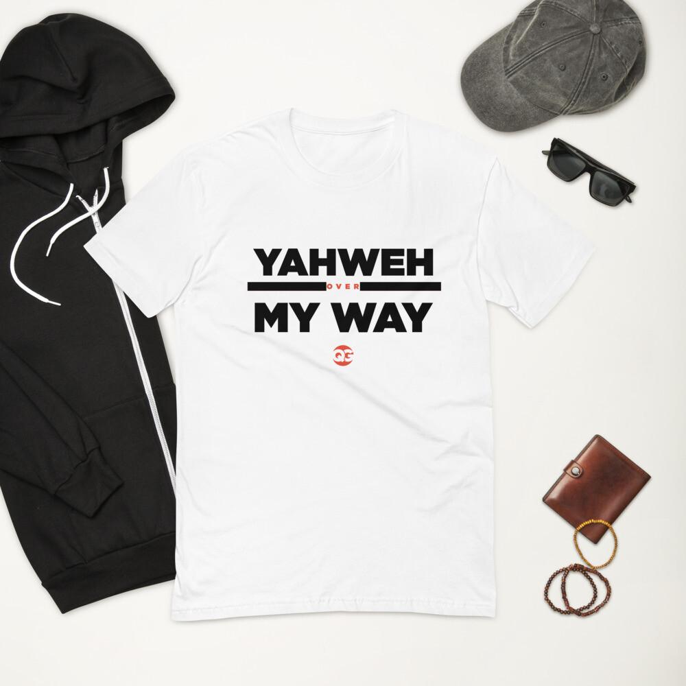 YAHWEH OVER MY WAY - Short Sleeve T-shirt