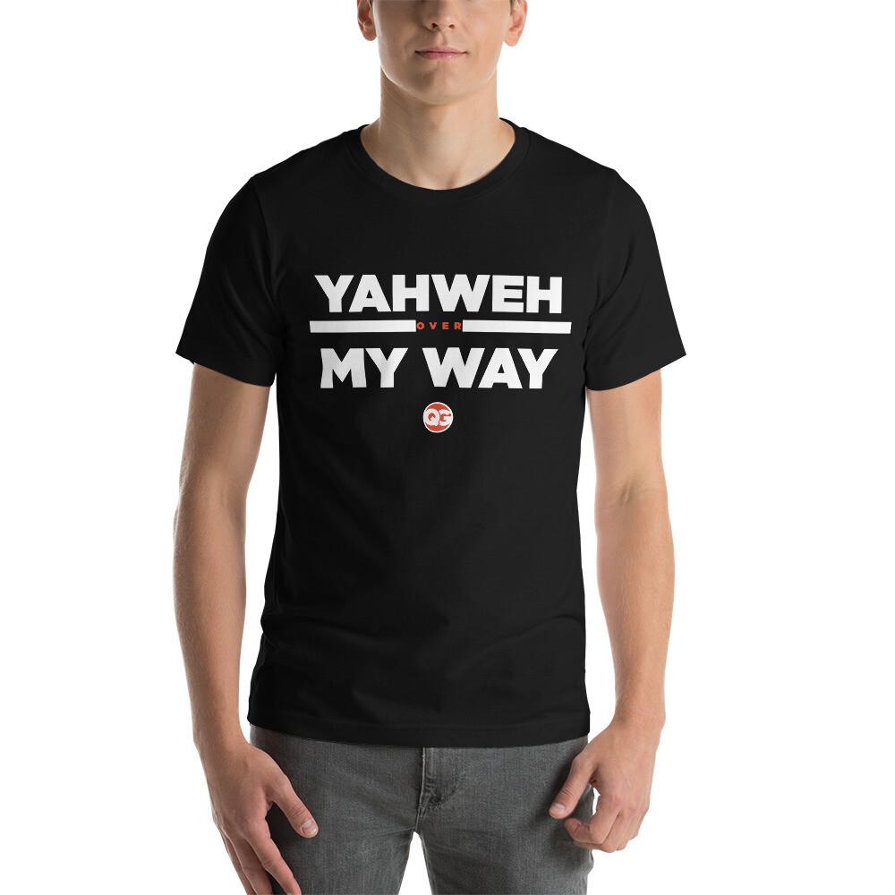 YAHWEH OVER MY WAY  - Black Short-Sleeve Unisex T-Shirt