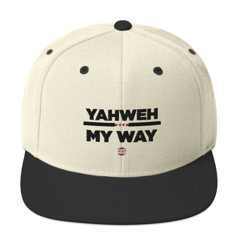 YAHWEH OVER MY WAY - Snapback Hat
