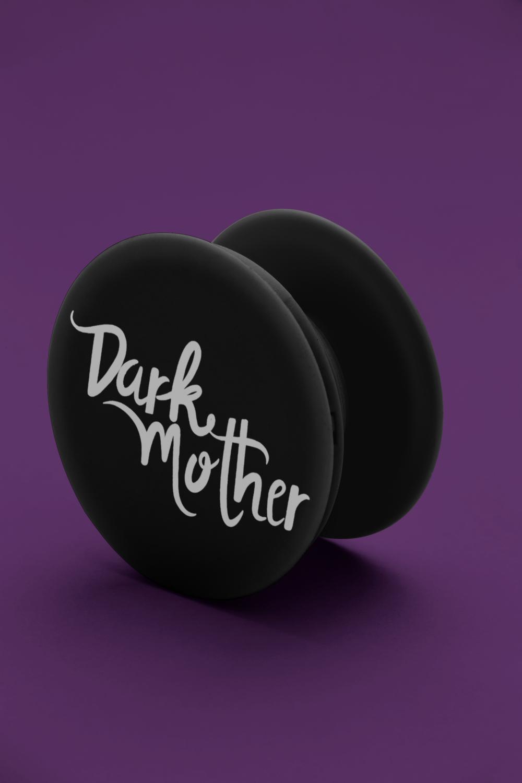 Dark Mother Custom Pop Socket
