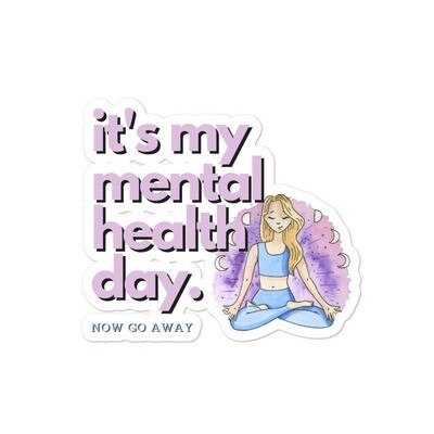 It's My Mental Health Day Sticker