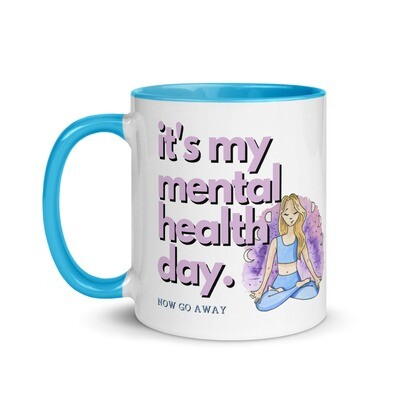 It's My Mental Health Day Mug