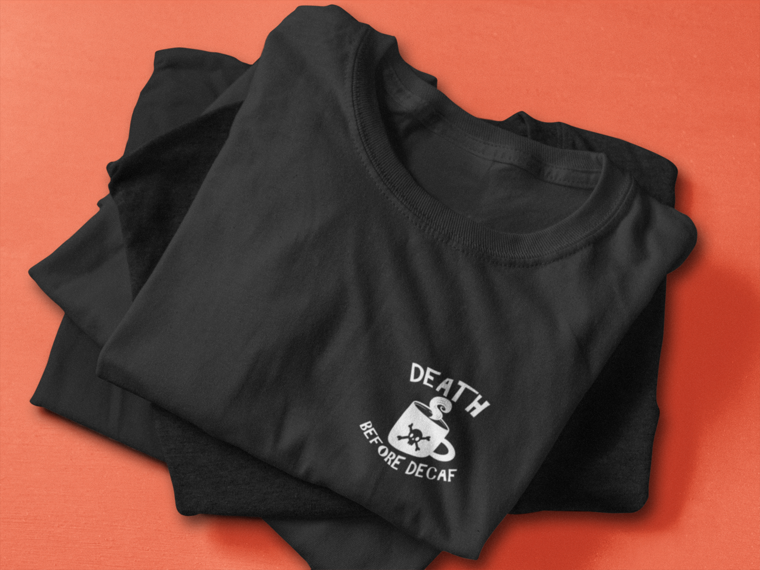 Death Before Decaf Embroidered Tee