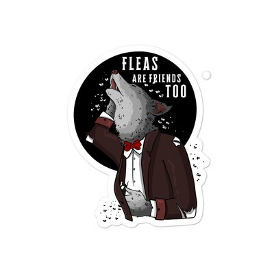 Fleas are Friends Too Sticker