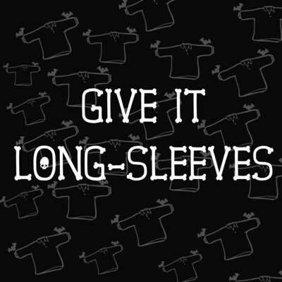 Give It Long-Sleeves Option