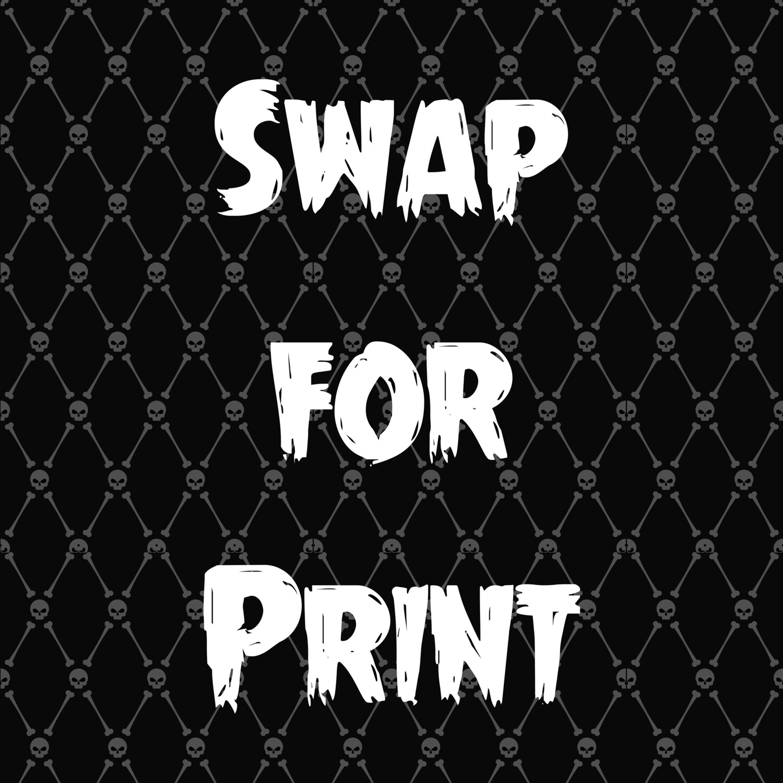 Swap for Print Option