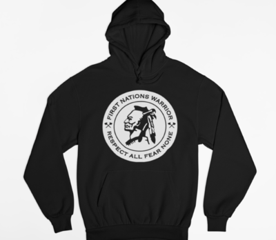 First Nations Warrior - Respect All Fear None