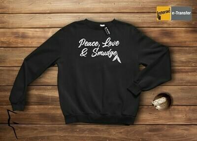 Peace Love & Smudge - Crewneck Sweater black