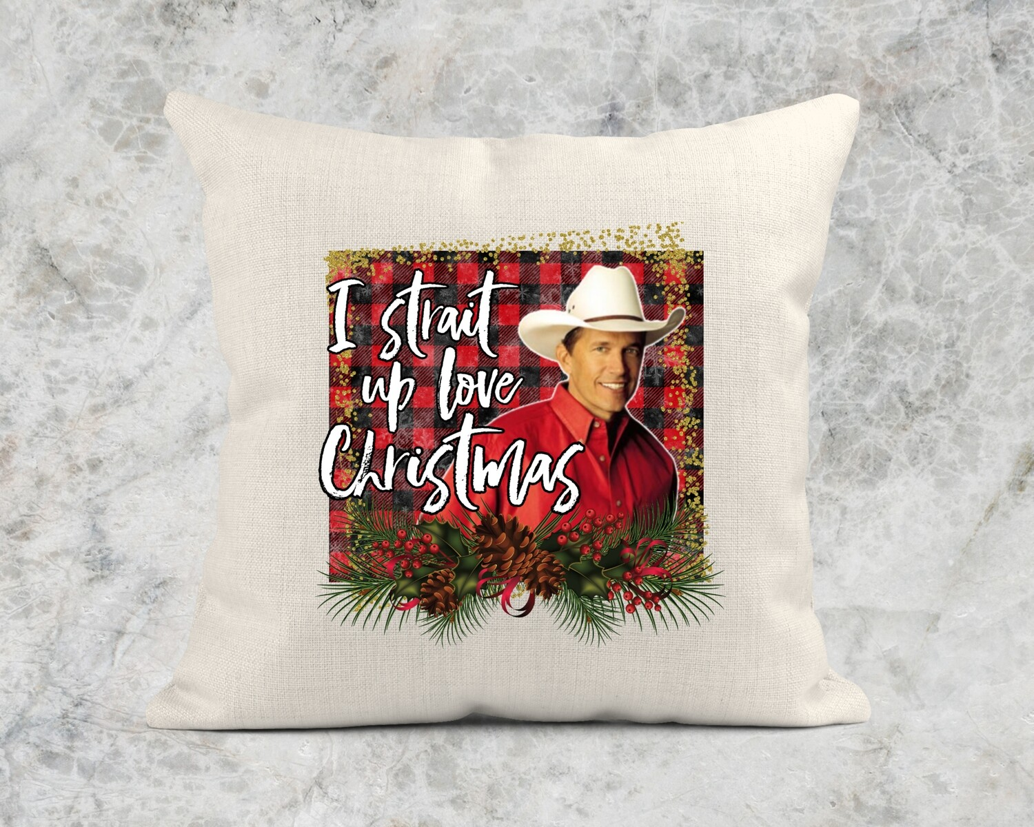STRAIT UP LOVE CHRISTMAS PILLOW