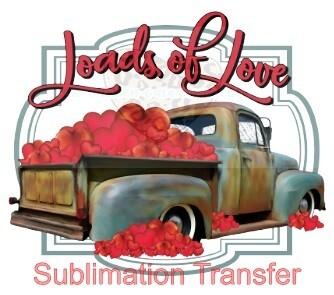 Loads of Love - SUBLIMATION transfer (Adult)
