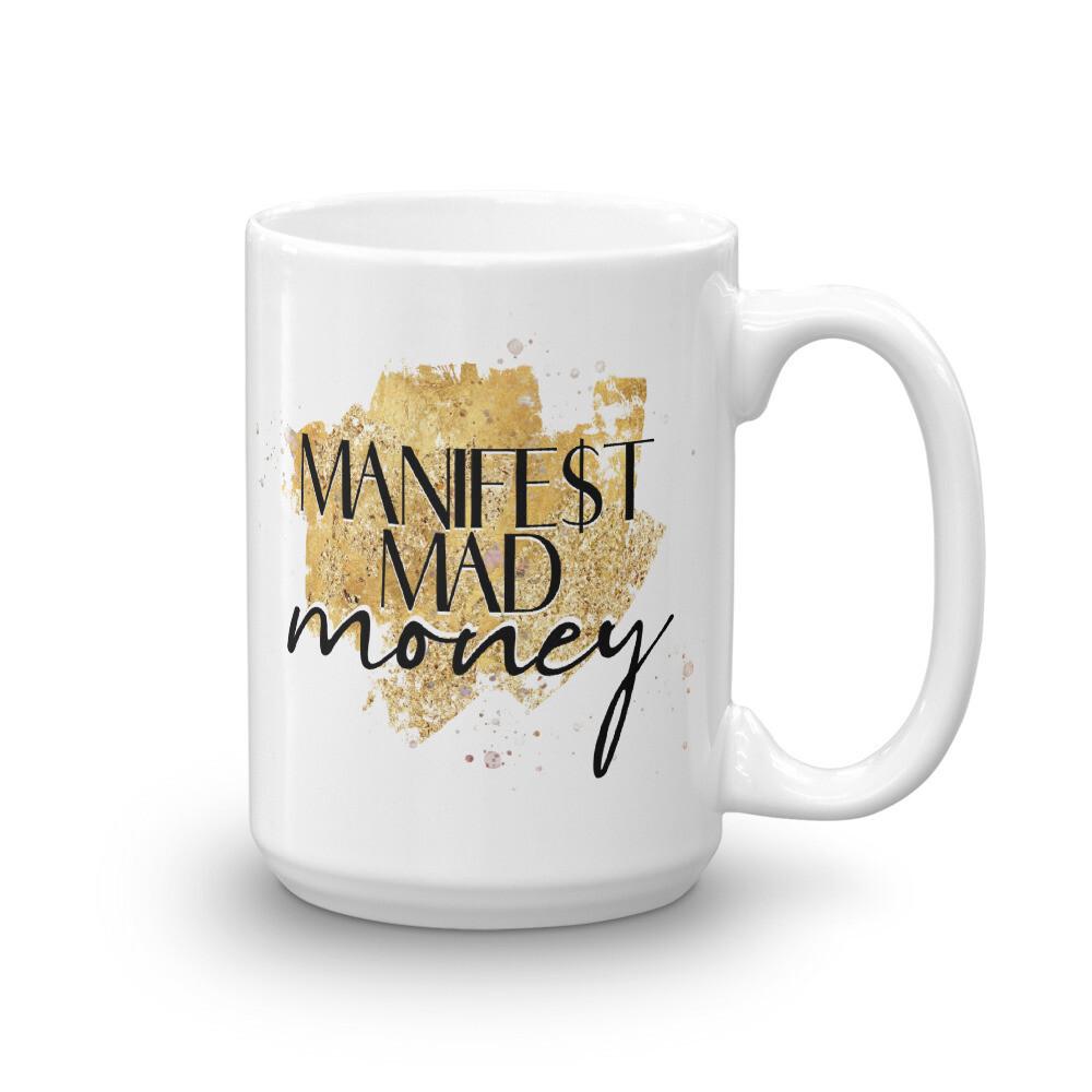 Manifest Mad Money Mug
