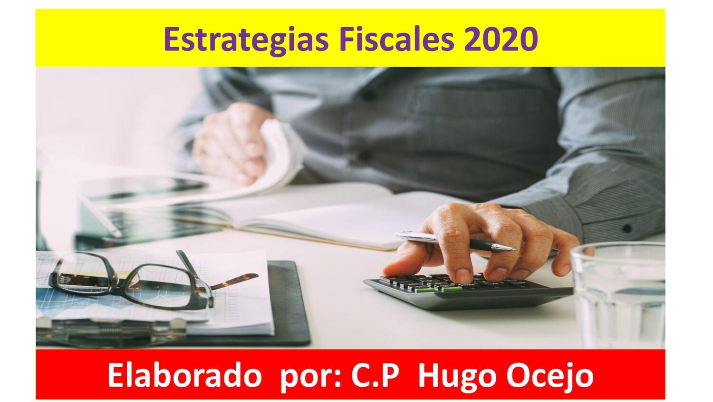 Curso Estrategias Fiscales 2020 ( Material y Video )