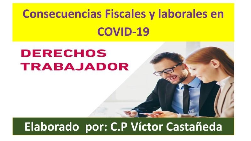 Consecuencias Fiscales y Laborales en COVID-19