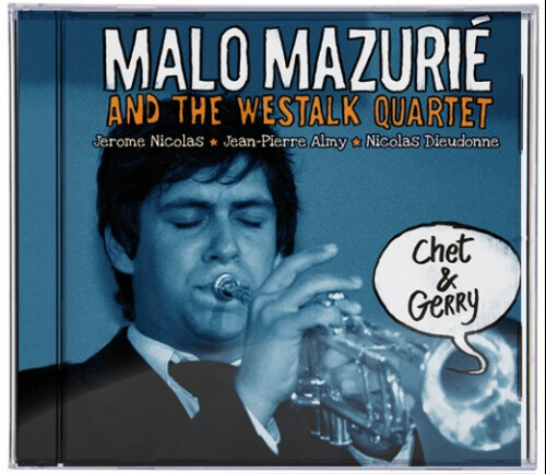 Malo Mazurié & Westalk Quartet