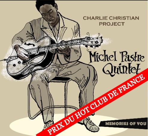 Michel Pastre Quintet - Charlie Christian Project