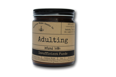 Malicious Women Candle co - Adulting - Infused with Insufficient Funds