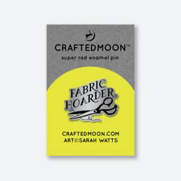 Craftedmoon - Fabric Hoarder Enamel Pin