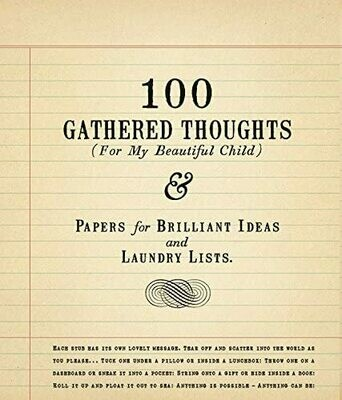 100 Gathered Thoughts For My Child