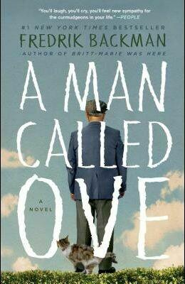 A Man Called Ove by. Fredrik Backman