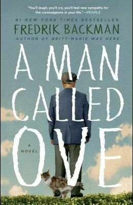 A Man Called Ove by. Fredrik Backman