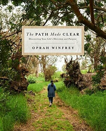 A Path Made Clear By Oprah Winfrey
