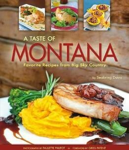 A Taste Of Montana Cookbook