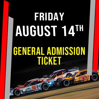 Friday, August 14th - General Admission Tickets