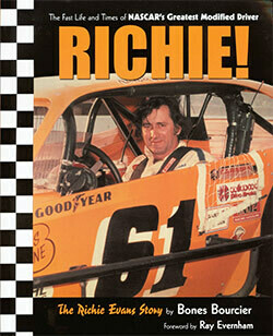 RICHIE! The Fast Life and Times of NASCAR's Greatest Modified Driver