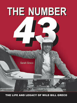 The Number 43: The Life and Legacy of Wild Bill Greco