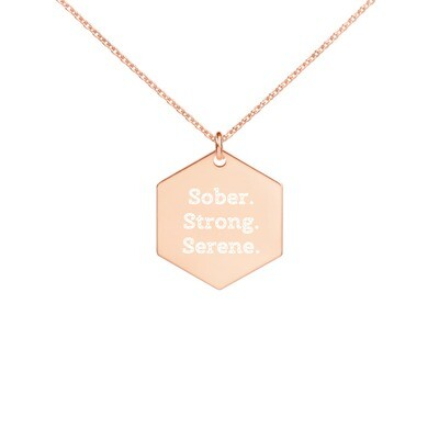 Engraved Silver Hexagon Necklace: Sober. Strong. Serene.